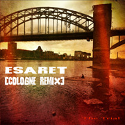 Esaret [Cologne Remix]